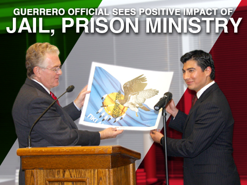 Guerrero official sees positive impact of jail, prison ministry