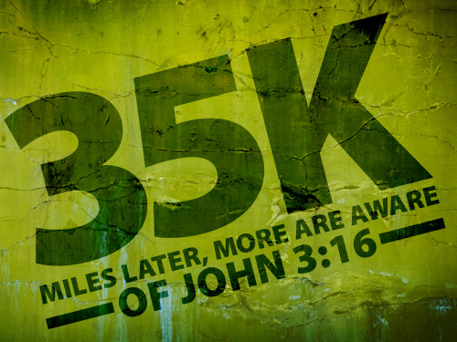 35,000 miles later, more are aware of John 3:16