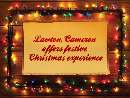 Lawton, Cameron offers festive Christmas experience