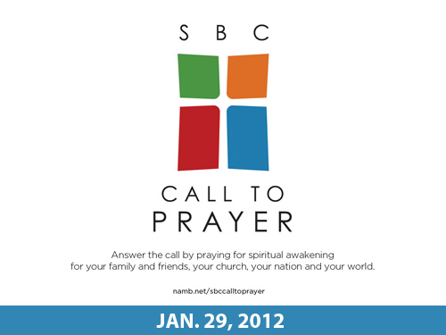SBC Call to Prayer – Jan. 29, 2012
