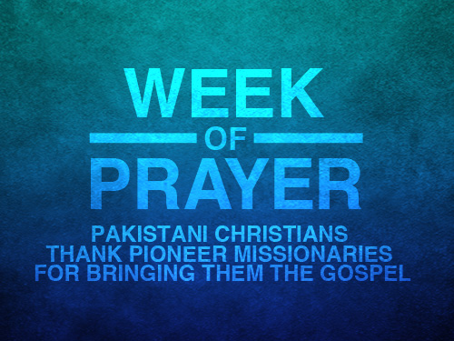 WEEK OF PRAYER: Pakistani Christians thank pioneer missionaries for bringing them the Gospel