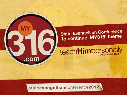 State Evangelism Conference to continue 'MY316' theme