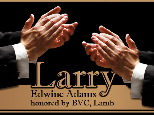 Larry, Edwine Adams  honored by BVC, Lamb