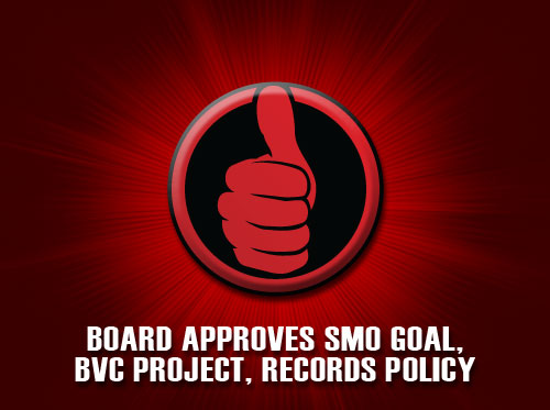 Board approves SMO goal, BVC project, records policy