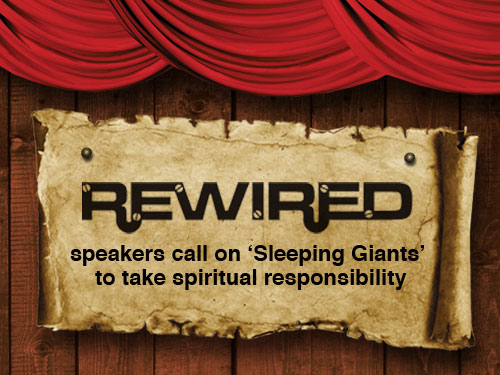 Rewired speakers call on 'Sleeping Giants' to take spiritual responsibility