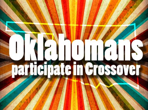 Oklahomans participate in Crossover