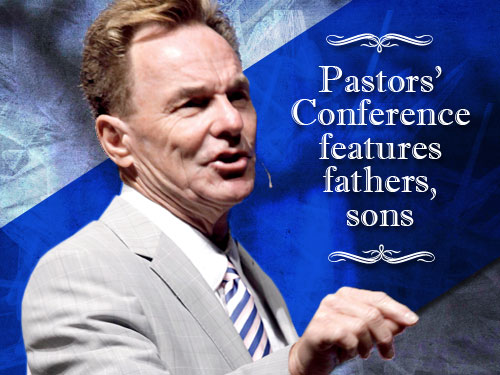 Pastors' Conference features fathers, sons