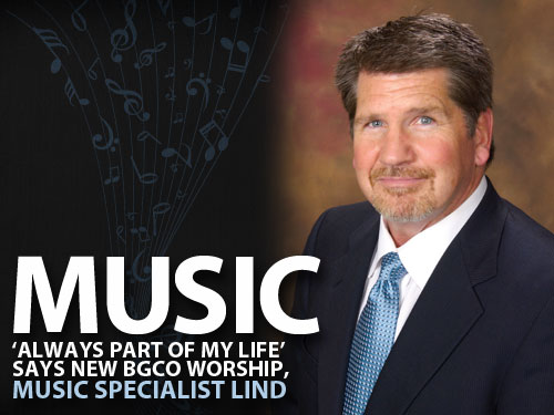 Music 'always part of my life' says new BGCO worship, music specialist Lind