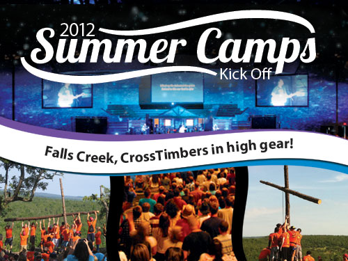 2012 Summer Camps Kick Off: Falls Creek, CrossTimbers in high gear!