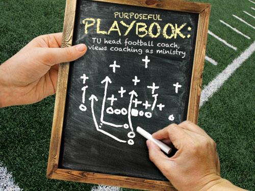 Purposeful Playbook: TU head football coach, views coaching as ministry