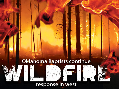 Oklahoma Baptists continue wildfire response in west