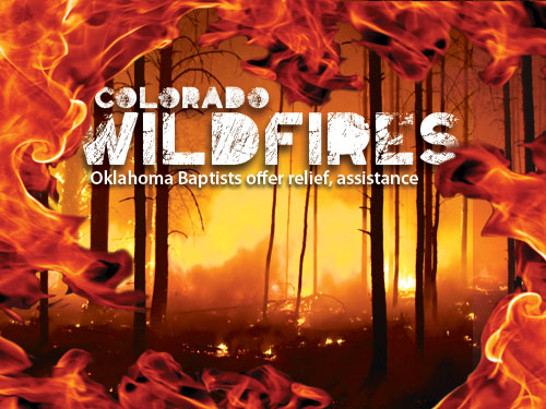 Colorado wildfires: Oklahoma Baptists offer relief, assistance