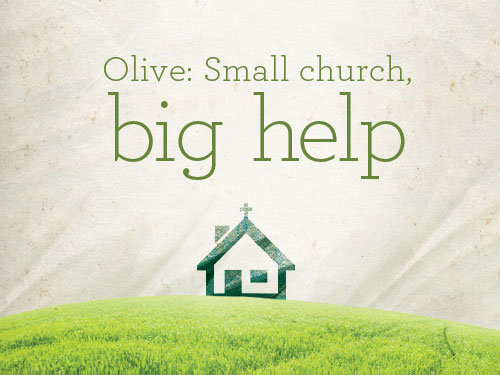 Olive: Small church, big help