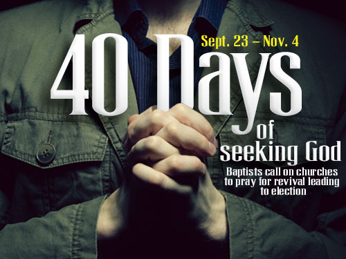 40 days of seeking God (Sept. 23 – Nov. 4)