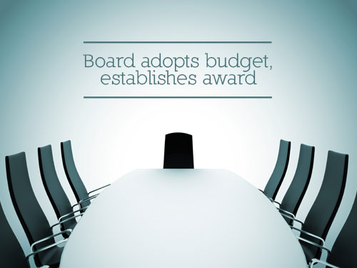Board adopts budget, establishes award