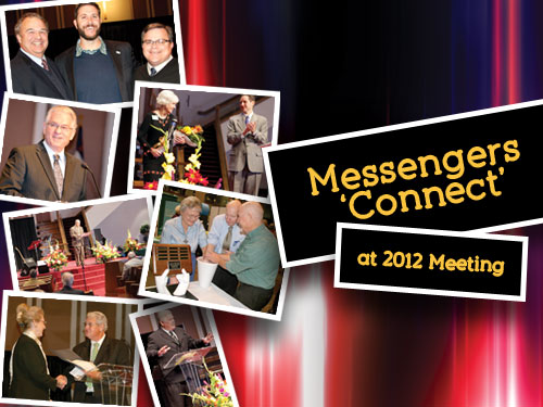Messengers 'Connect' at 2012 Meeting
