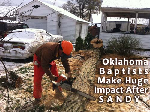 Oklahoma Baptists Making Huge Impact After Sandy