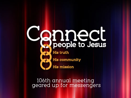 106th annual meeting geared up for messengers