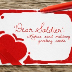 'Dear Soldier': Ladies send military greeting cards