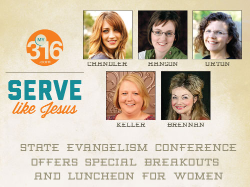 State Evangelism Conference offers special breakouts and luncheon for women