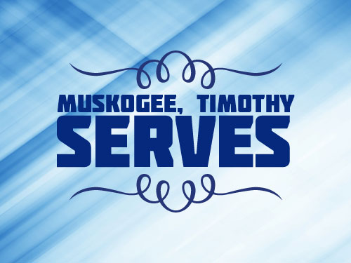 Muskogee, Timothy serves
