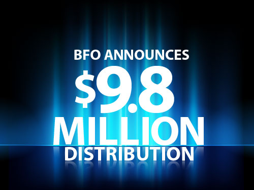 BFO announces $9.8 million distribution