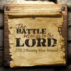 The Battle Belongs to the Lord: Ministry wives weekend planned March 1-2