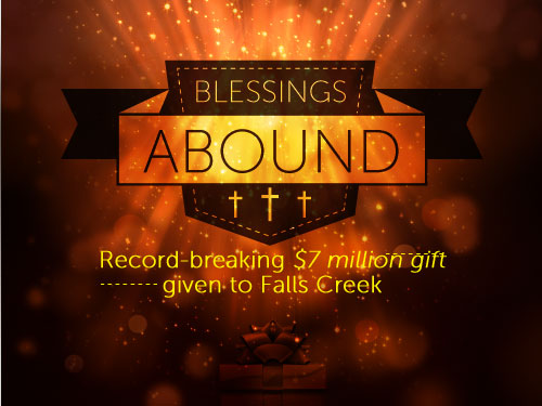 Blessings abound: Record-breaking $7 million gift given to Falls Creek