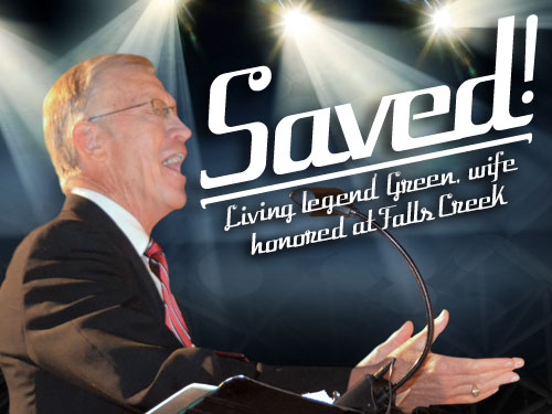 Saved! Living legend Green, wife honored at Falls Creek