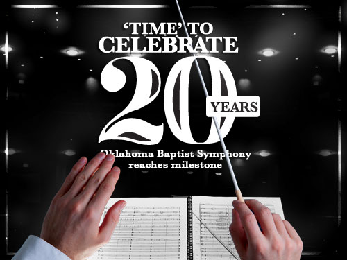 'Time' to celebrate 20 years: Oklahoma Baptist Symphony reaches milestone