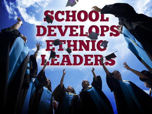 School develops ethnic leaders