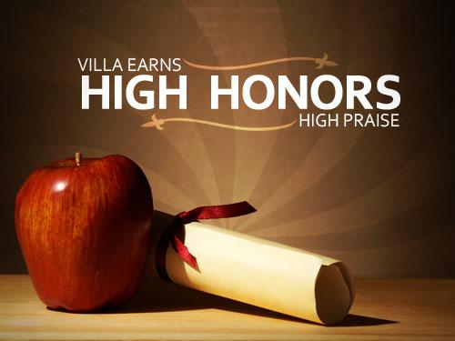 Villa earns high honors, high praise