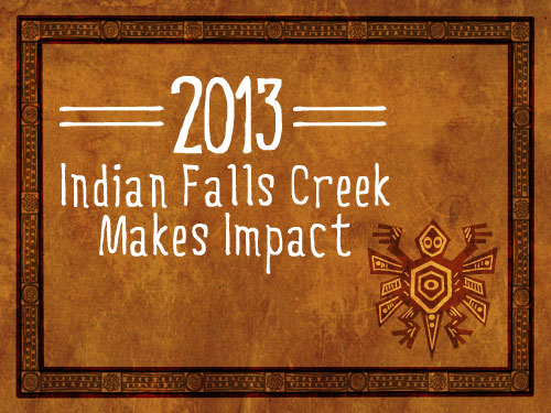 2013 Indian Falls Creek makes impact