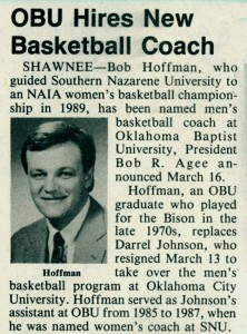 The Baptist Messenger reported Hoffman becoming OBU's basketball coach in the March 29, 1990 edition.