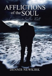 afflictions-of-the-soul-dennis-newkirk