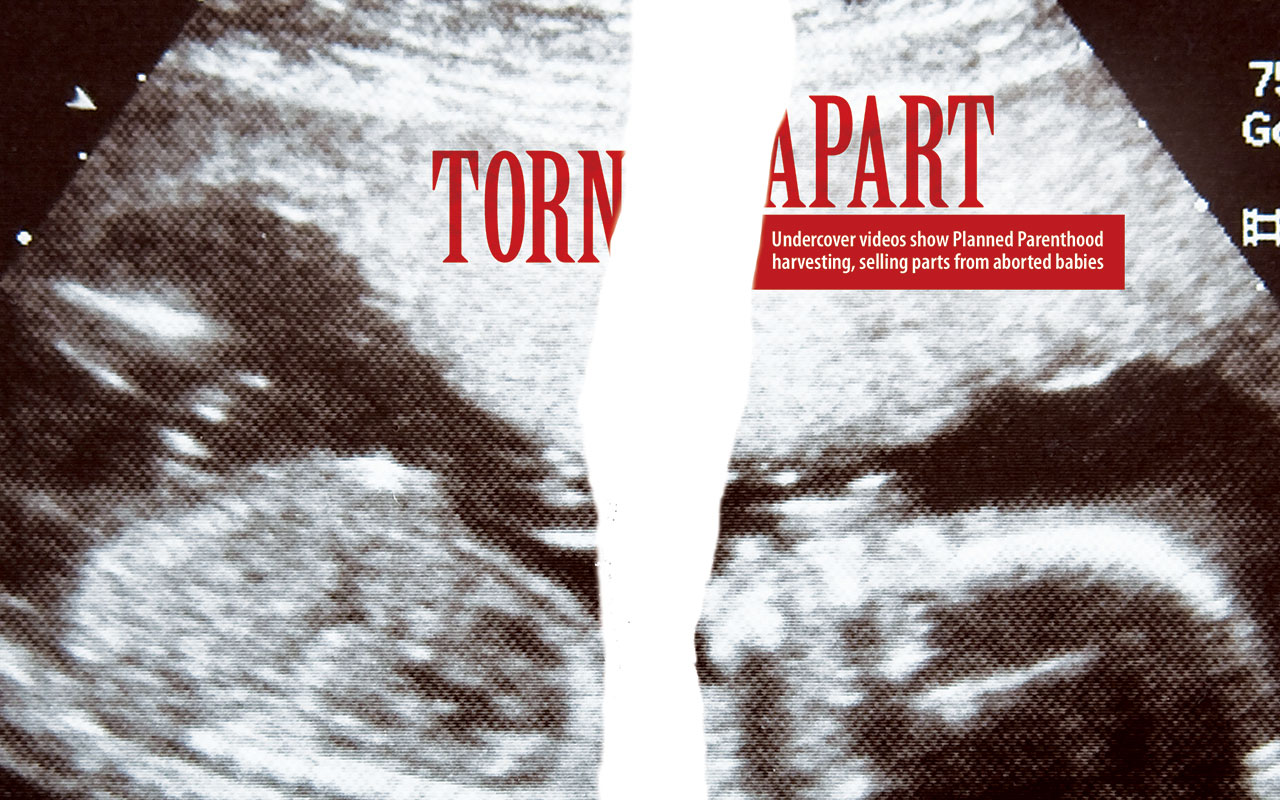 Torn Apart: Undercover videos show Planned Parenthood harvesting, selling part from aborted babies