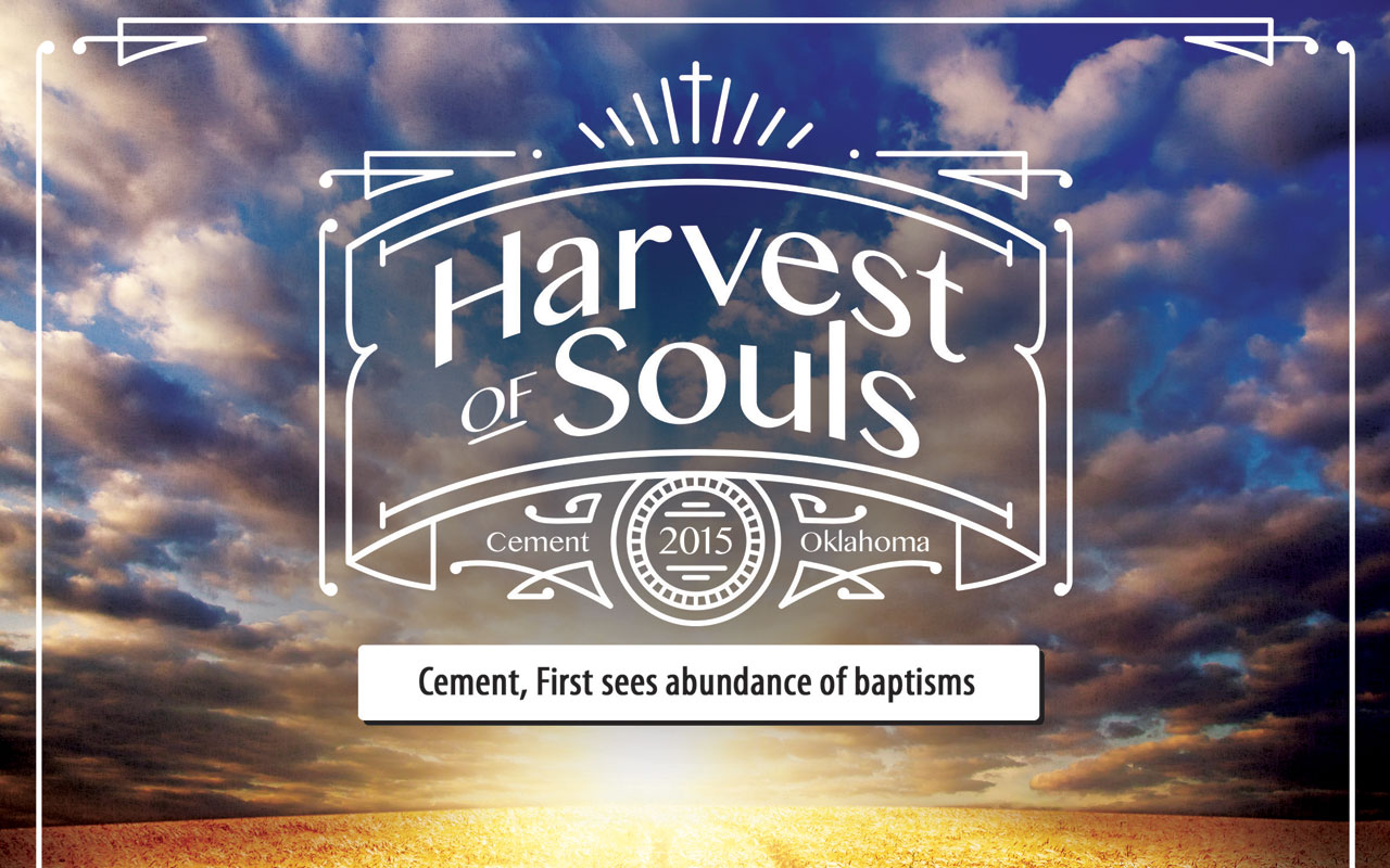 Harvest of Souls: Cement, First see abundance of baptisms