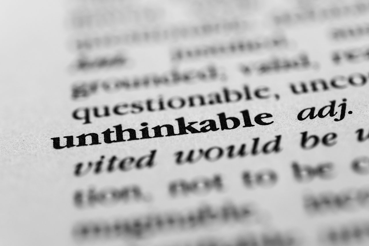 Conventional Thinking: Unthinkable