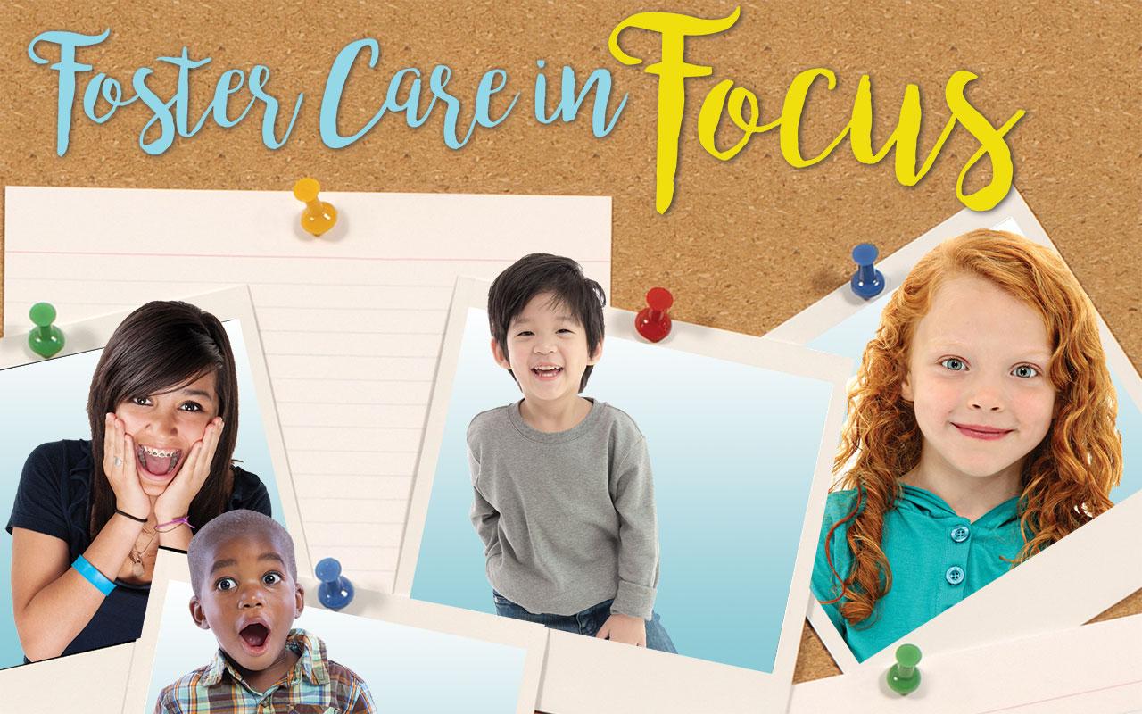 Foster Care in Focus