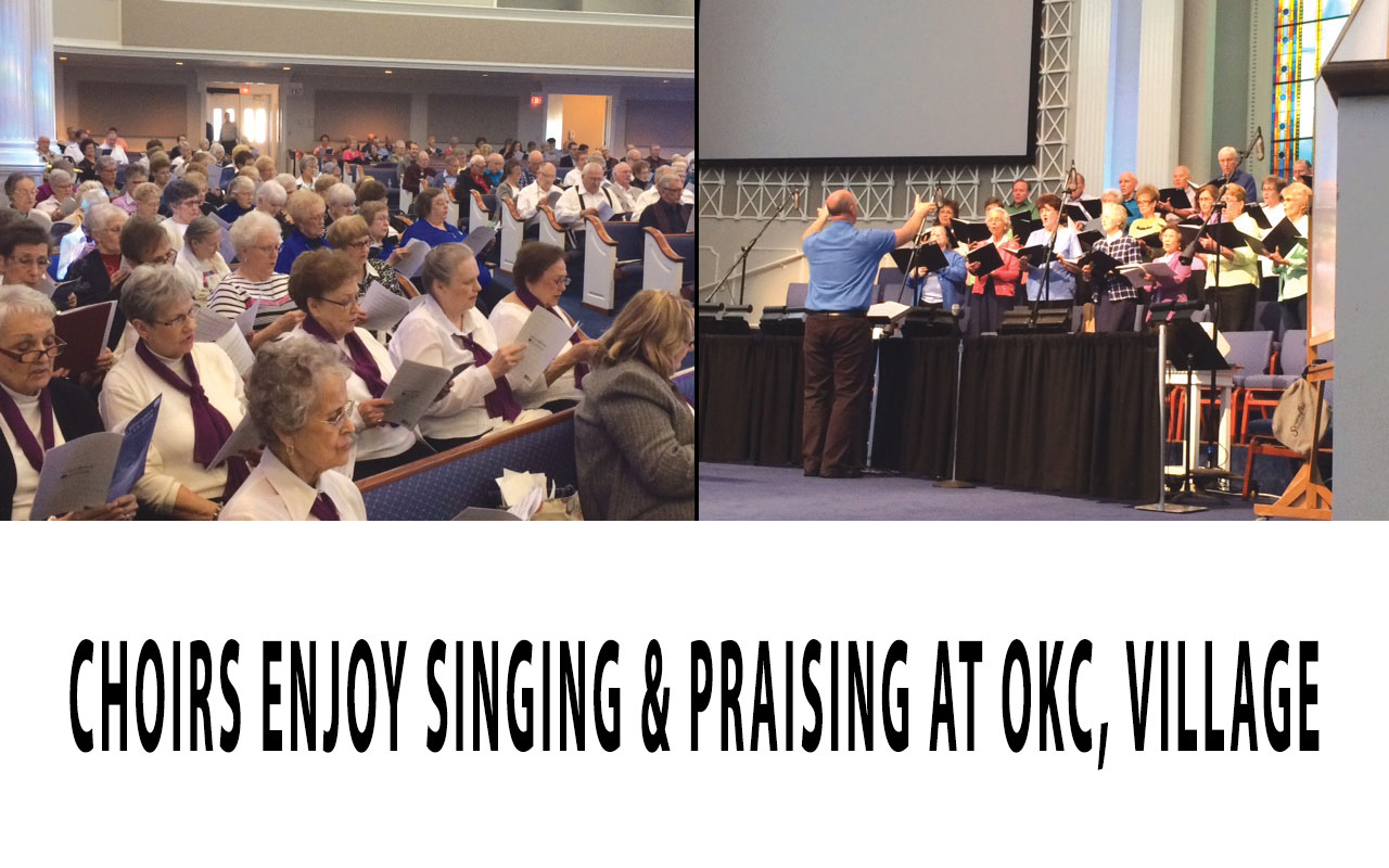 Choirs enjoy Singing & Praising at OKC, Village