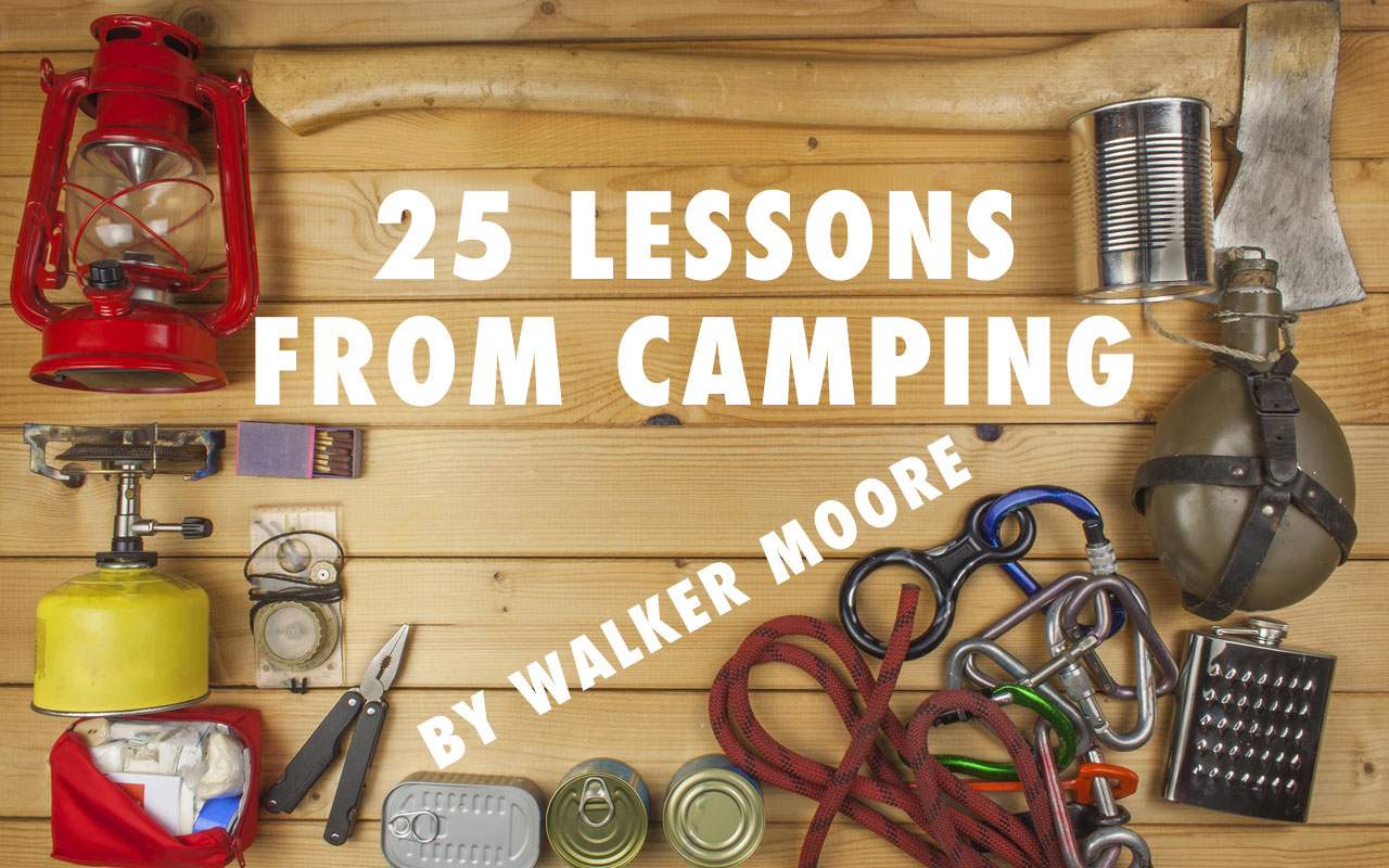 Rite of passage: 25 lessons from camping
