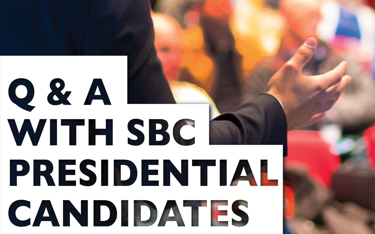 Q&A with SBC presidential candidates: What are the three greatest challenges facing the SBC?