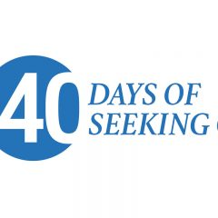 40 days of seeking God, Sept. 25-Nov.6