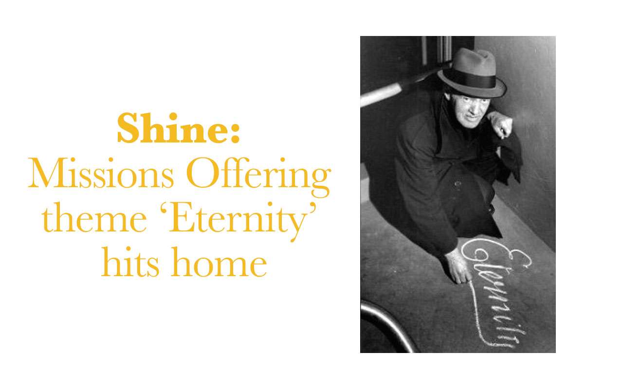 Shine: Missions Offering theme 'Eternity' hits home