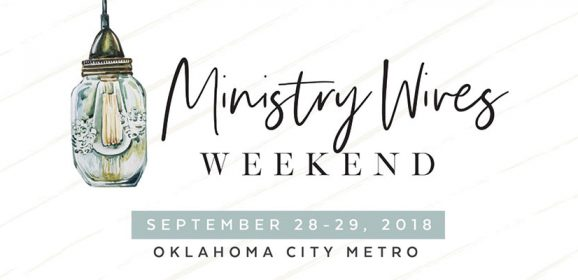 Ministry Wives Weekend planned Sept. 28-29