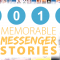 2018 memorable Messenger stories