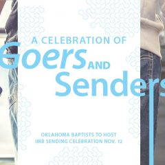 A celebration of 'goers and senders': Oklahoma Baptists to host IMB Sending Celebration Nov. 12