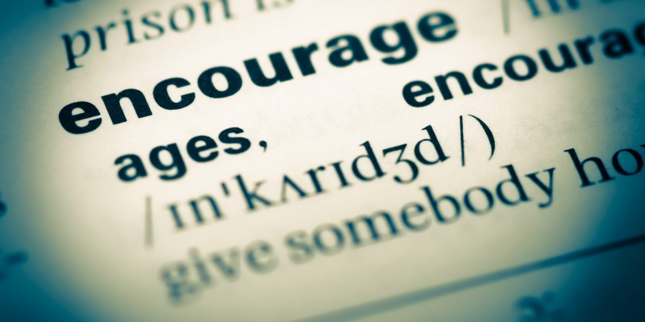 Encourage: A firm hand on the back