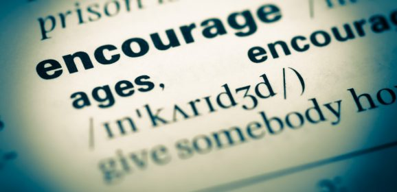 Encourage: Support and challenge