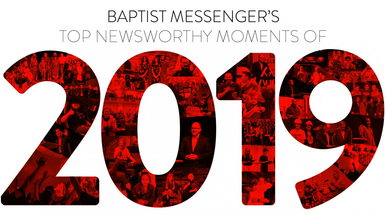Baptist Messenger's top newsworthy moments of 2019